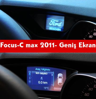 Focus C Max  Genis Ekran Gosterge Saati Orjinal